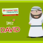 25 Characters of the Christmas Story | Day 2: David