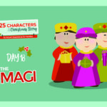 25 Characters of the Christmas Story / Day 18: The Magi