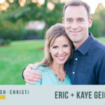 #2: How Working Parents Can Balance Ministry, Marriage & Parenthood with Eric + Kaye Geiger