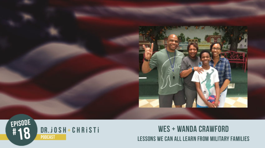 #18: Wes + Wanda Crawford–Lessons We Can All Learn From Military Families
